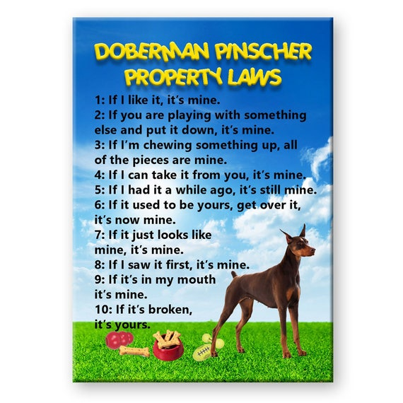 Doberman Pinscher Property Laws Fridge Magnet No 2