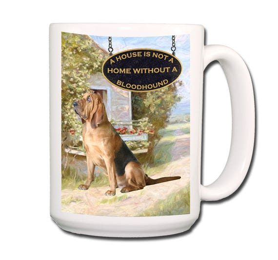 Bloodhound a House is Not a Home Extra Large 15 oz Coffee Mug