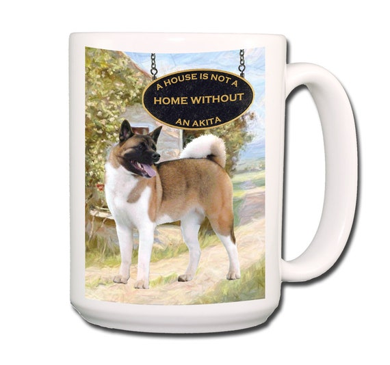 Akita a House is Not a Home Extra Large 15 oz Coffee Mug