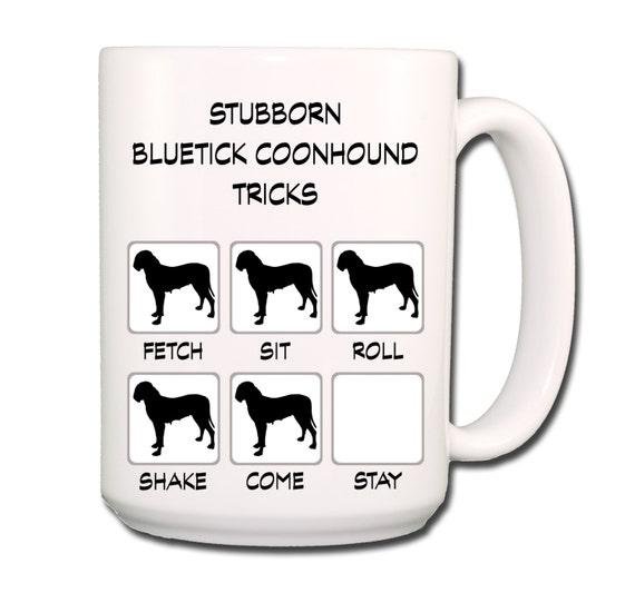 Bluetick Coonhound Stubborn Tricks Large 15 oz Coffee Mug