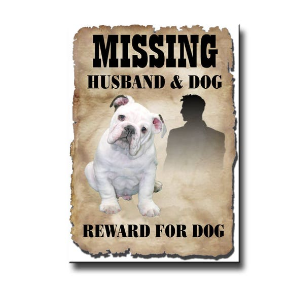 English Bulldog Husband Missing Reward Fridge Magnet No 3