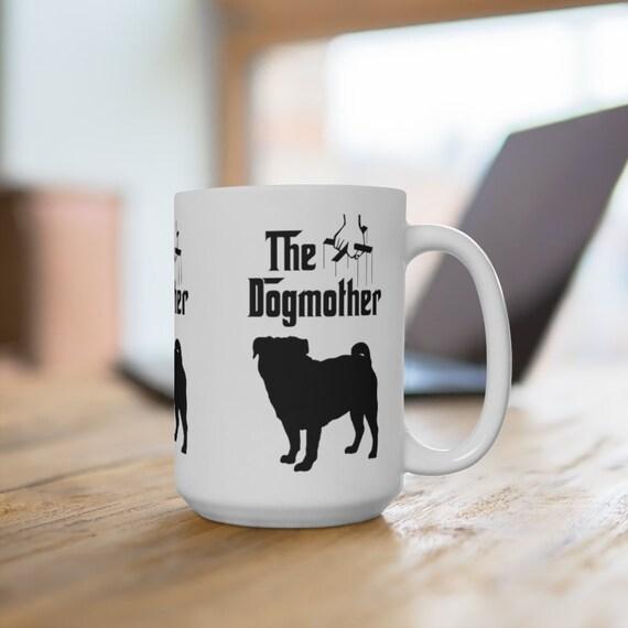 Pug The Dogmother Extra Large 15oz Coffee Mug Dog Mother