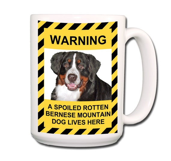 Bernese Mountain Dog Spoiled Rotten Extra Large 15 oz Coffee Mug