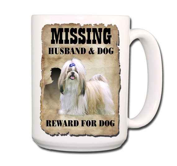 Shih Tzu Husband Missing Reward Large 15 oz Coffee Mug