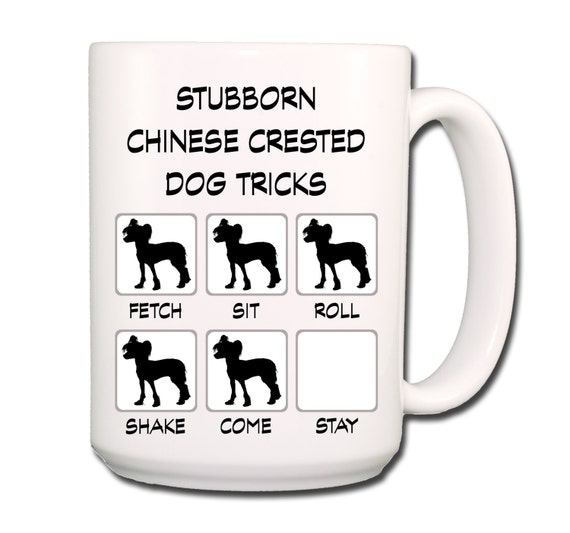 Chinese Crested Stubborn Tricks Large 15 oz Coffee Mug