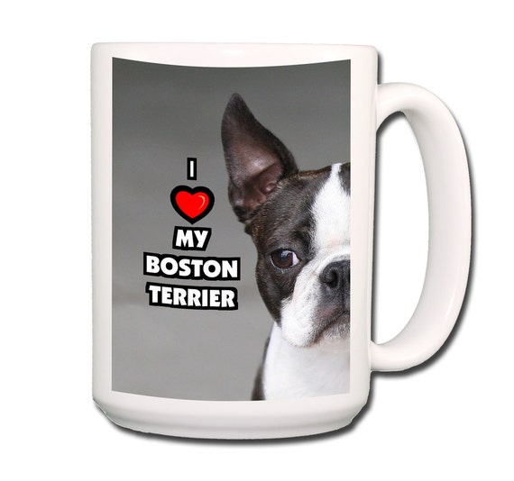 Boston Terrier I Love My Boston Large 15 oz Coffee Mug