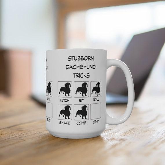 Dachshund Stubborn Tricks Extra Large 15oz Coffee Mug Dog