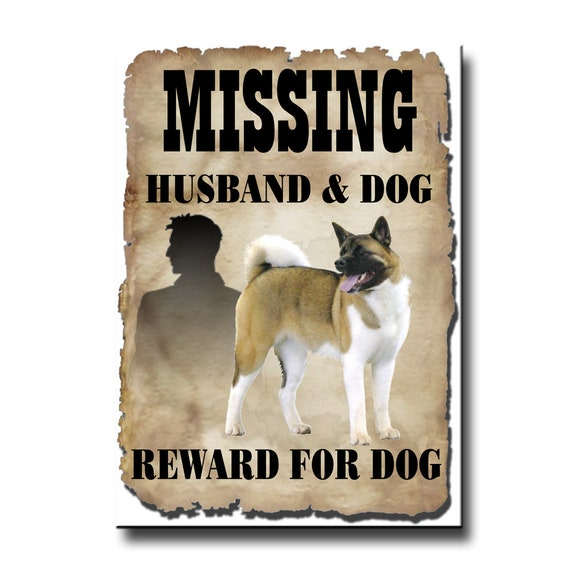 Akita Husband Missing Reward Fridge Magnet