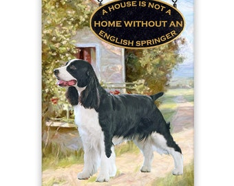 English Springer Spaniel a House is Not a Home Fridge Magnet No 1