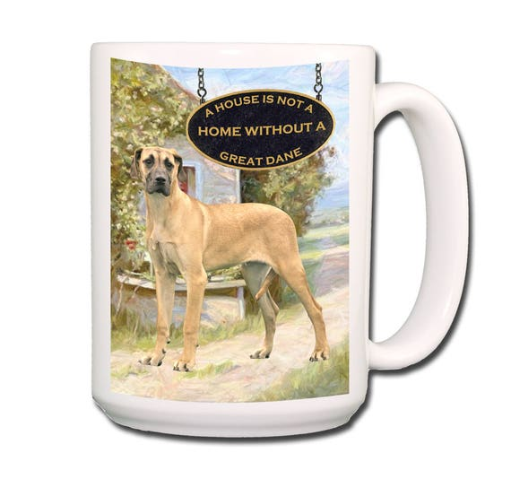 Great Dane a House is Not a Home 15 oz Extra Large Coffee Mug No 5