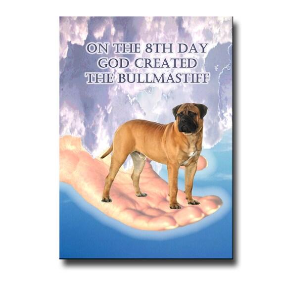 Bullmastiff 8th Day God Created Fridge Magnet No 1