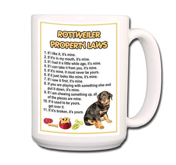 Rottweiler Property Laws Extra Large 15 oz Coffee Mug