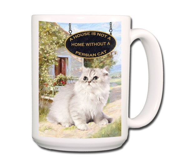 Persian Cat a House is Not a Home Large 15 oz Coffee Mug No 1