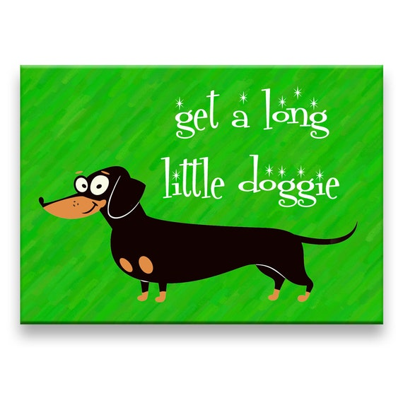 Dachshund Get a Long Little Doggie Fridge Magnet No 2