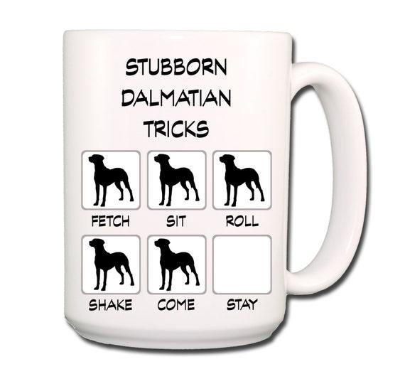 Dalmatian Stubborn Tricks Large 15 oz Coffee Mug