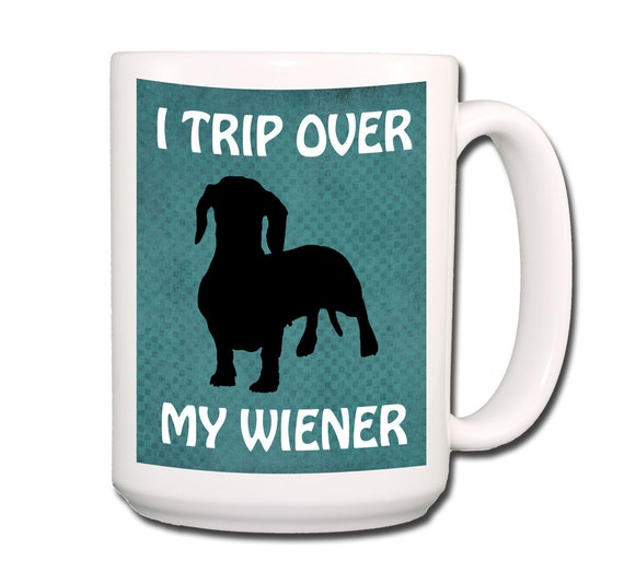 Dachshund I trip Over My Wiener Large 15 oz Coffee Mug