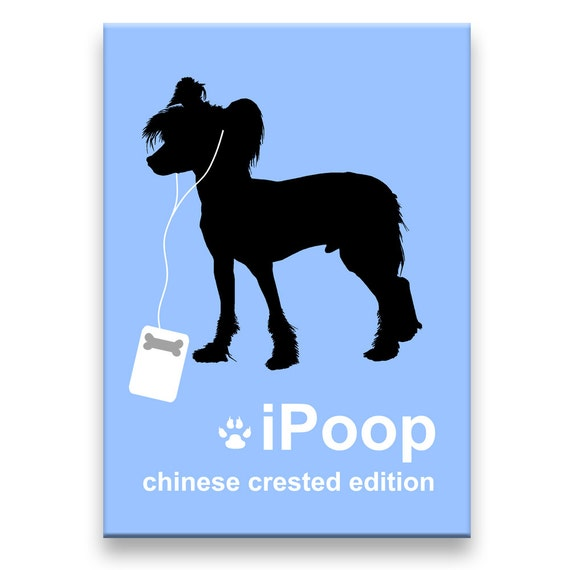 Chinese Crested iPoop Fridge Magnet