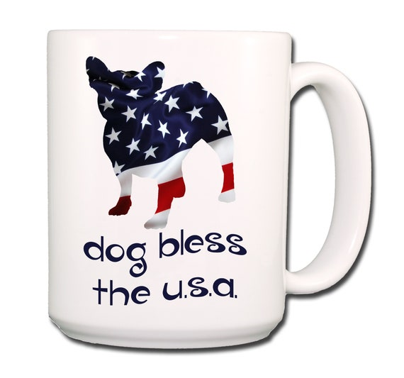 French Bulldog Dog Bless The U.S.A. Extra Large 15 oz Coffee Mug