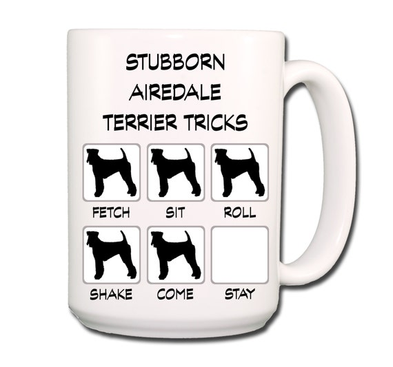 Airedale Terrier Stubborn Tricks 15 oz Large Coffee Mug