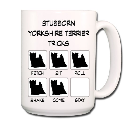 Yorkshire Terrier Stubborn Tricks Large 15 oz Coffee Mug