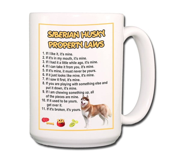 Siberian Husky Property Laws Large 15 oz Coffee Mug No 2