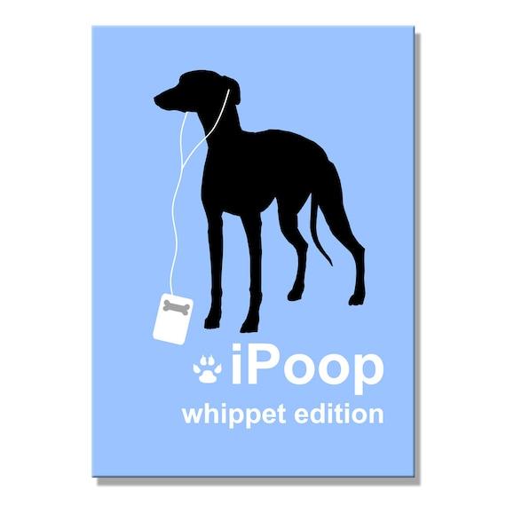 Whippet iPoop Fridge Magnet