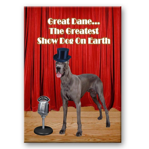 Great Dane Greatest Show Dog Fridge Magnet No 1