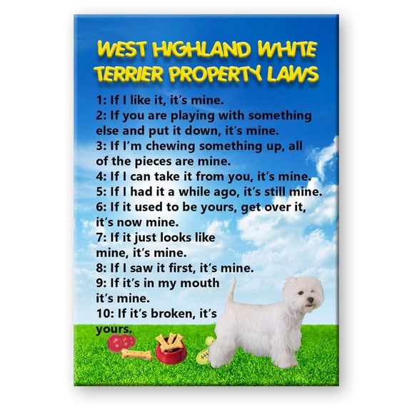West Highland White Terrier Property Laws Fridge Magnet