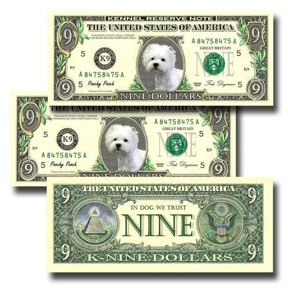 West Highland White Terrier Pack Of 3 Novelty Nine Dollar Bills