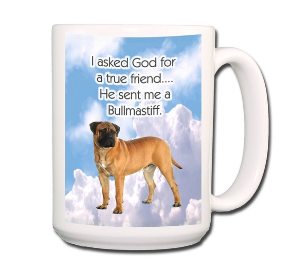 Bullmastiff True Friend Extra Large 15 oz Coffee Mug No 1