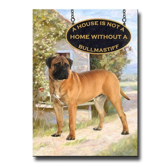 Bullmastiff a House is Not a Home Fridge Magnet No 1