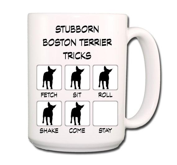 Boston Terrier Stubborn Tricks Large 15 oz Coffee Mug