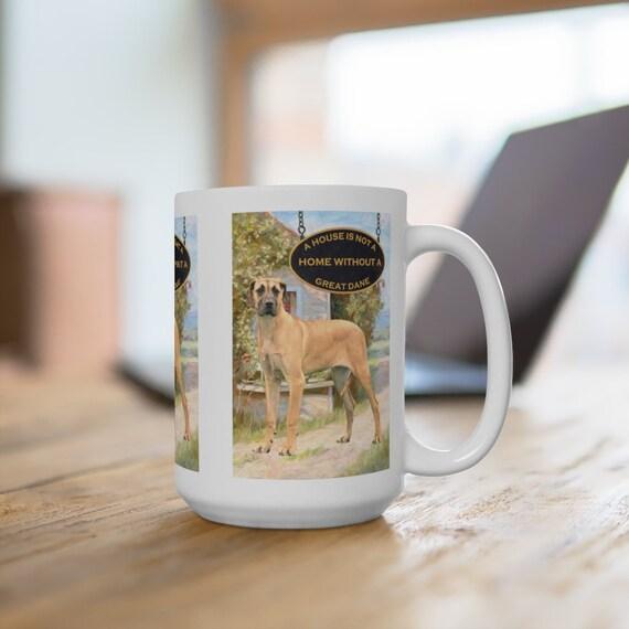 Great Dane a House is Not a Home Extra Large 15oz Coffee Mug Dog No 5