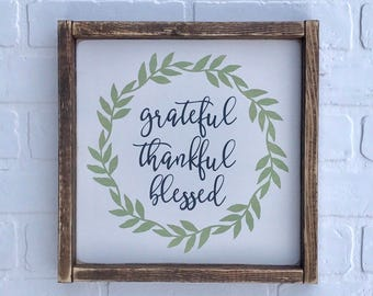 "GRATEFUL THANKFUL BLESSED Sign | 12"" x 12"" 