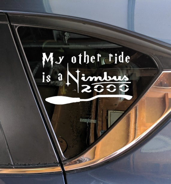 Car Decal My other ride is a Nimbus 2000