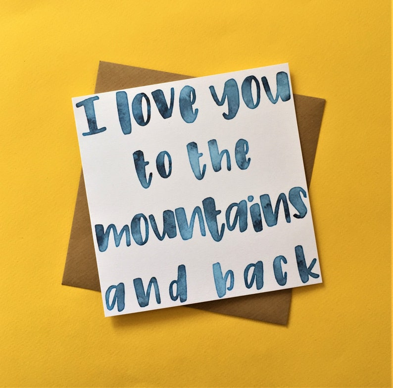 Cute Love Card I Love You To The Mountains And Back ST1863 Birthday Card Anniversary Card