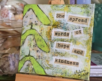 She Spread Words of Hope and Kindness- Original Mixed Media Collage Painting