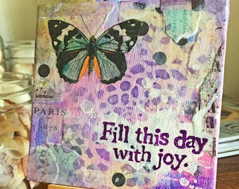 Fill This Day With Joy-Original Mixed Media Collage Painting