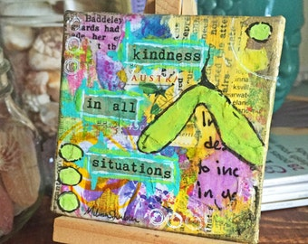 Kindness In All Situations- Original Mixed Media Collage Painting
