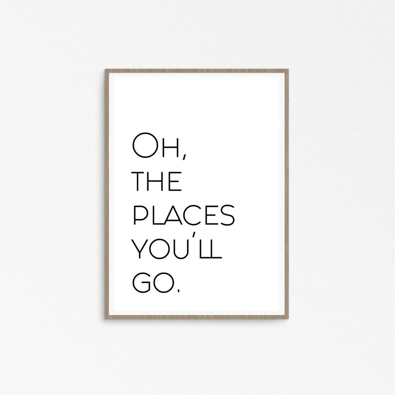 picture relating to Oh the Places You'll Go Printable identified as Oh The Spots Youll Shift, Printable Wall Artwork, Youll transfer, Nursery Decor, Contemporary Little one Present, Youll transfer Printable, Downloadable, Youll transfer indicator