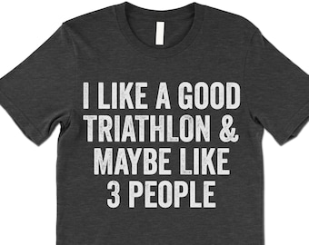 80f54d4f Funny Triathlon T Shirt Gift. Triathlon Training Shirt.