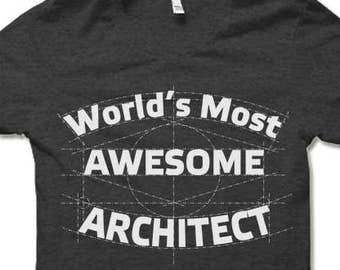 0388f5f12 Architect Shirt. Fun Gift for Architect.