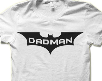 Dadman T-shirt. Funny Gift For Dad. Father's Day Gift.