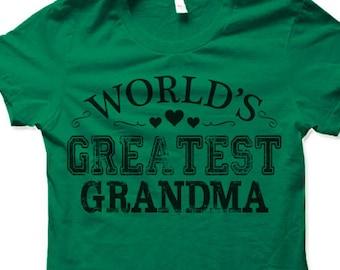 World's Greatest Grandma Shirt. Funny Gift for Grandmother Shirt. Gifts for Grandma.