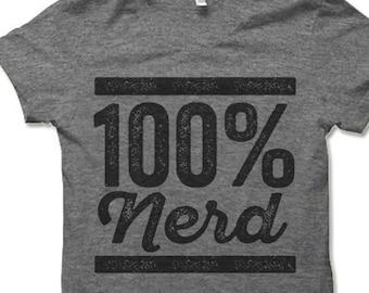100% Nerd T-Shirt. Funny Nerd Gifts.