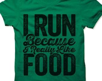 Running T-shirt. I Run Because I Really Like Food T Shirt. Funny Running Shirt. Fitness Apparel.