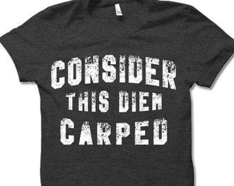 Birthday Joke tee Gift Novelty tshirt T-SHIRT Diem Carped Funny T Shirt