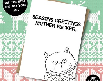 Seasons Greetings Mother Fucker - Christmas Card, Rude Card, Rude Xmas Card, Cat Card, Cat, Xmas Present, For Him, For Her, Funny Xmas Card