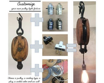 CUSTOMIZABLE Vintage Pulley Light Fixture - choose your own pulley, socket, plug and cord type!