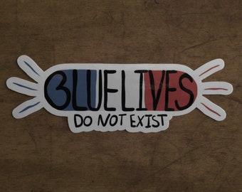 Blue Lives Do Not Exist Syren Sticker